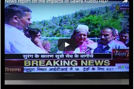 VIDEO : News report on the impacts of 111 MW Sawra Kuddu HEP